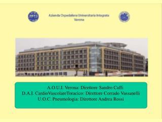 A.O.U.I. Verona: Direttore Sandro Caffi