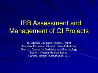 IRB Assessment and Management of QI Projects