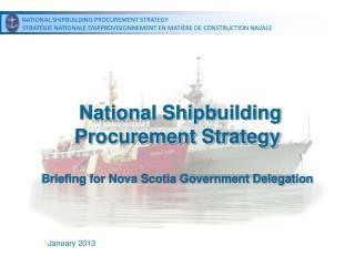 National Shipbuilding Procurement Strategy Briefing for Nova Scotia Government Delegation