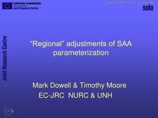 """Regional"" adjustments of SAA parameterization"
