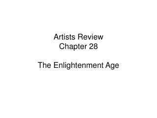 Artists Review Chapter 28 The Enlightenment Age