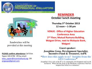 REMINDER October lunch  meeting Thursday 3 rd  October 2013 12 noon – 1-30 pm