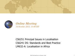 Online Meeting 14 October 2013, 13:00 IST