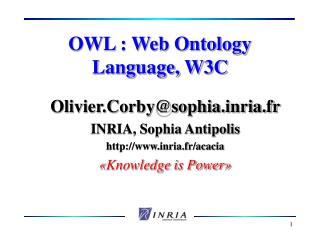 OWL : Web Ontology Language, W3C