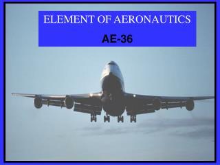 ELEMENT OF AERONAUTICS AE-36