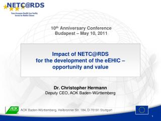 10 th  Anniversary Conference Budapest – May 10, 2011