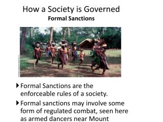 How a Society is Governed  Formal Sanctions