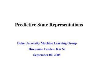 Predictive State Representations