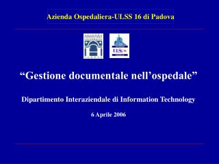 """Gestione documentale nell'ospedale"" Dipartimento Interaziendale di Information Technology"