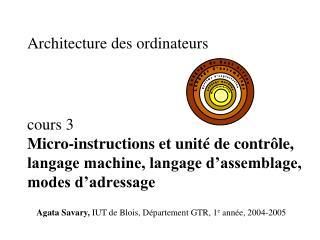 Agata Savary ,  IUT de Blois, D épartement GTR, 1 e  année ,  200 4 -200 5