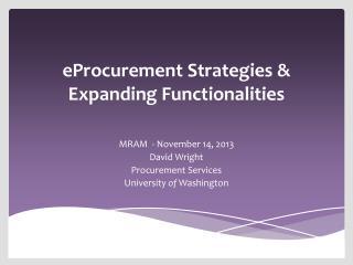 eProcurement Strategies & Expanding Functionalities