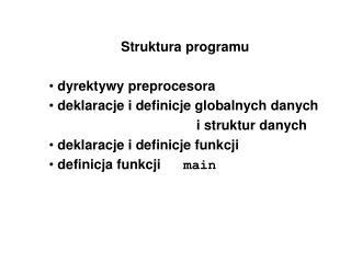 Struktura programu   dyrektywy preprocesora