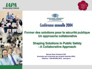 Shaping Solutions in Public Safety - A Collaborative Approach