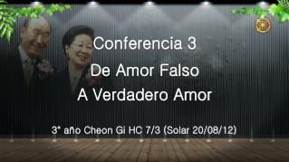 Conferencia 3 De Amor Falso A Verdadero Amor