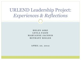 URLEND Leadership Project: Experiences & Reflections