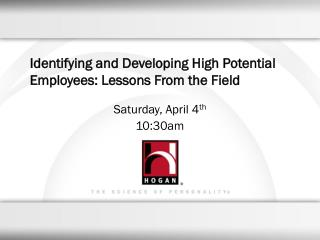 Identifying and Developing High Potential Employees: Lessons From the Field