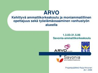 1.3.03-31.5.06  Savonia-ammattikorkeakoulu