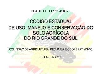 PROJETO DE LEI Nº 294/2005