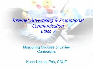 Internet Advertising & Promotional Communication Class 7