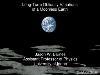 Long-Term Obliquity Variations  of a Moonless Earth