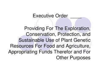 Executive Order  ____