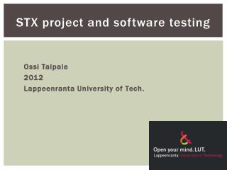 STX project and software testing
