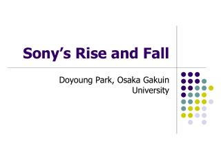 Sony's Rise and Fall