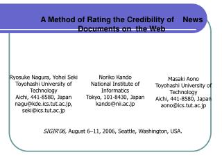 A Method of Rating the Credibility of    News Documents on  the Web
