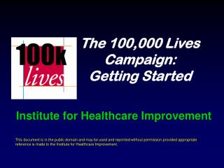 The 100,000 Lives Campaign:  Getting Started