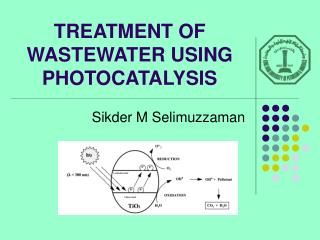 TREATMENT OF WASTEWATER USING PHOTOCATALYSIS