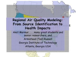 Regional Air Quality Modeling: From Source Identification to Health Impacts