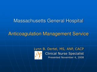 Massachusetts General Hospital   Anticoagulation Management Service