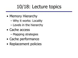 10/18: Lecture topics