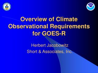 Overview of Climate Observational Requirements for GOES-R