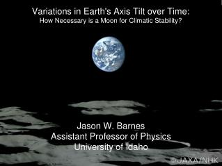 Variations in Earth's Axis Tilt over Time: How Necessary is a Moon for Climatic Stability?