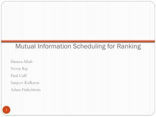 Mutual Information Scheduling for Ranking
