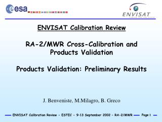 ENVISAT Calibration Review RA-2/MWR Cross-Calibration and Products Validation
