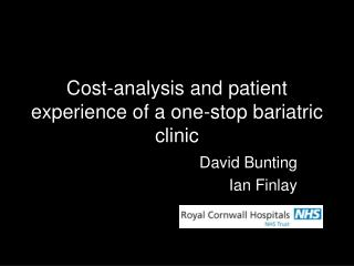 Cost-analysis and patient experience of a one-stop bariatric clinic