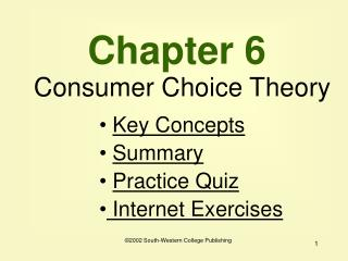 Chapter 6 Consumer Choice Theory