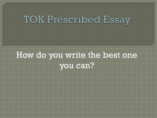 TOK Prescribed Essay