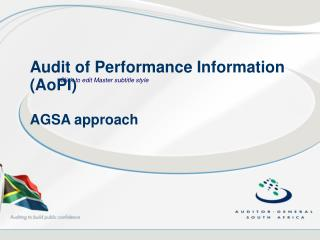 Audit of Performance Information (AoPI) AGSA approach