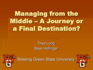 Managing from the Middle   A Journey or a Final Destination