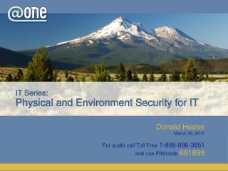 IT Series: Physical and Environment Security for IT
