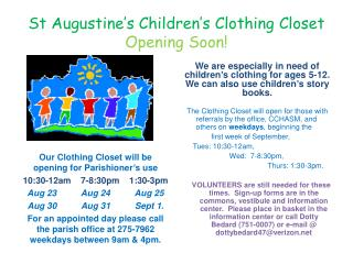 St Augustine's Children's Clothing Closet    Opening Soon!