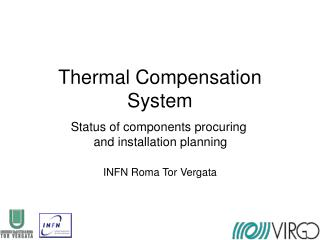 Thermal Compensation System