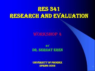 RES 341 RESEARCH AND EVALUATION