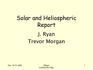 Solar and Heliospheric Report