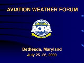 AVIATION WEATHER FORUM