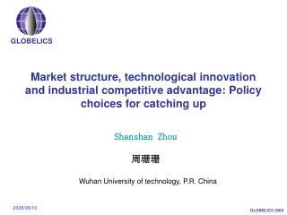 Shanshan Zhou 周珊珊 Wuhan University of technology, P.R. China