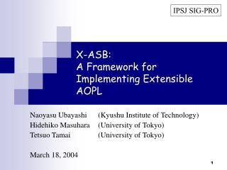 X-ASB: A Framework for Implementing Extensible AOPL